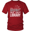 When In Doubt Visit Your Library - Awesome Librarians - 2