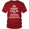 Keep Calm And Pretend It's On The Lesson Plan Shirt - Awesome Librarians - 4