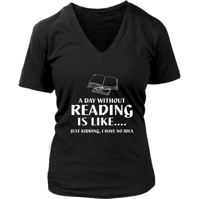 A Day Without Reading Is Like... Just Kidding I Have No Idea - Awesome Librarians - 10