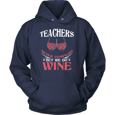 Teachers Never Complain But We Do Wine Shirt - Awesome Librarians - 6