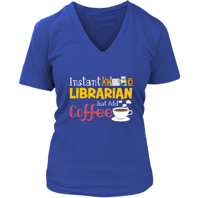 Instant Librarian Just Add Coffe - Awesome Librarians - 13