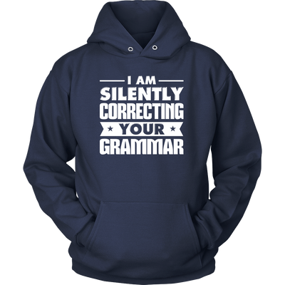 I Am Silently Correcting Your Grammar Shirt - Awesome Librarians - 1