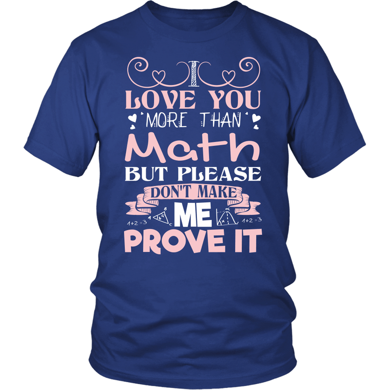 I Love You More Than Math But Please Don't Make Me Prove It - Awesome Librarians