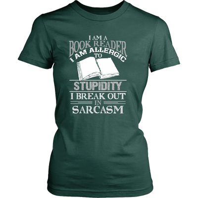 I Am A Book Reader I Am Allergic To Stupidity I Break Out In Sarcasm - Awesome Librarians - 11