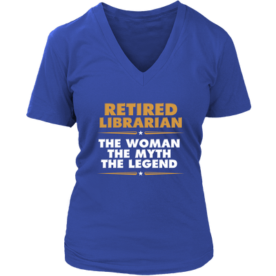 Retired Librarian The Woman The Myth The Legend - Awesome Librarians - 13