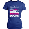 They Say Diamonds Are A Girl's Best Friend Tell That To My Books - Awesome Librarians - 10