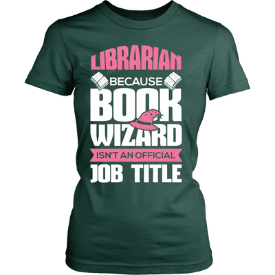Librarian Because Book Wizard Isn't An Official Job Title - Awesome Librarians - 11