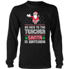 Be Nice To The Teacher Santa Is Watching Long Sleeves - Awesome Librarians - 1