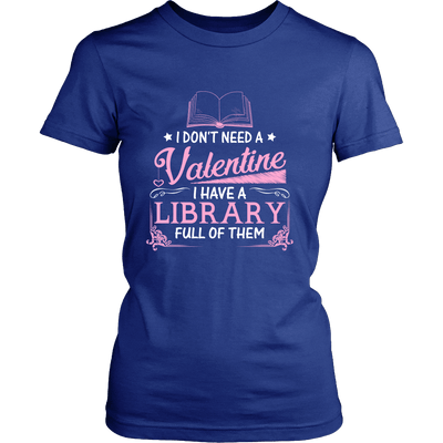I Don't Need A Valentine I Have A Library Full Of Them - Awesome Librarians - 9