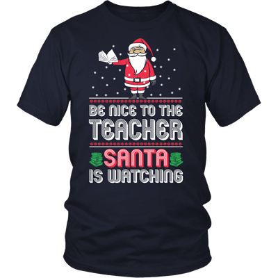 Be Nice To The Teacher Santa Is Watching - Awesome Librarians