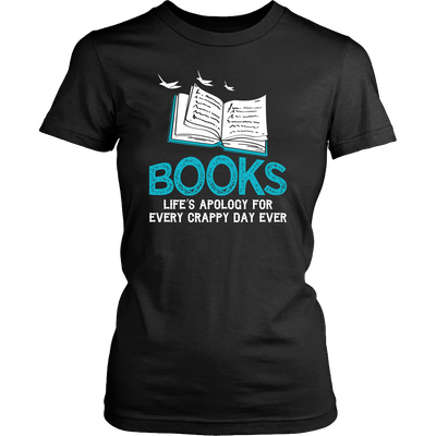 Books Life's Apology For Every Crappy Day Ever Shirt - Awesome Librarians - 5