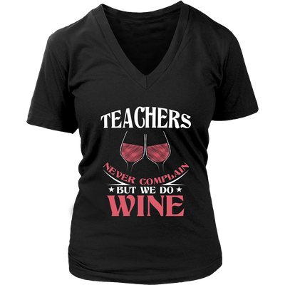 Teachers Never Complain But We Do Wine Shirt - Awesome Librarians - 10