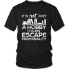 It Is Not Just A Hobby It Is My Escape From Reality - Awesome Librarians - 4