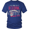 I Am Reading & Coffee Kinda Girl Shirt - Awesome Librarians