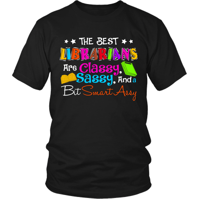 The Best Librarians Are Classy, Sassy, And A Bit SmartAssy - Awesome Librarians - 4