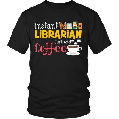 Instant Librarian Just Add Coffe - Awesome Librarians - 2