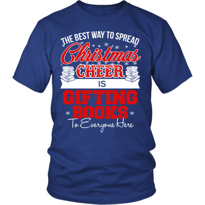 The Best Way To Spread Christmas Cheer Is Gifting Books Shirt - Awesome Librarians - 2