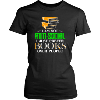 I Am Not Anti-Social I Just Prefer Books Over People - Awesome Librarians - 7