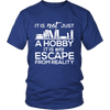 It Is Not Just A Hobby It Is My Escape From Reality - Awesome Librarians - 1