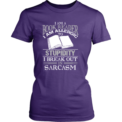 I Am A Book Reader I Am Allergic To Stupidity I Break Out In Sarcasm - Awesome Librarians - 8