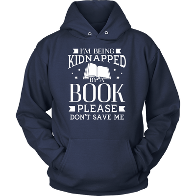 I'm Being Kidnapped By A Book Please Don't Save Me - Awesome Librarians - 1