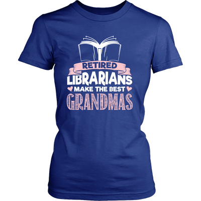 Retired Librarians Make The Best Grandmas - Awesome Librarians - 9