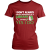 I Don't Always Enjoy Working In A Library... Oh Wait Yes I Do Shirt - Awesome Librarians