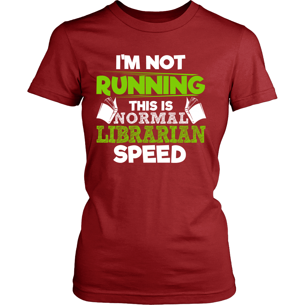 I'm Not Running This Is Normal Librarian Speed - Awesome Librarians