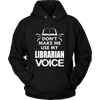 Don't Make Me Use My Librarian Voice - Awesome Librarians - 6