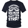 Bookmark? You Mean Quitter Strip? - Awesome Librarians - 4