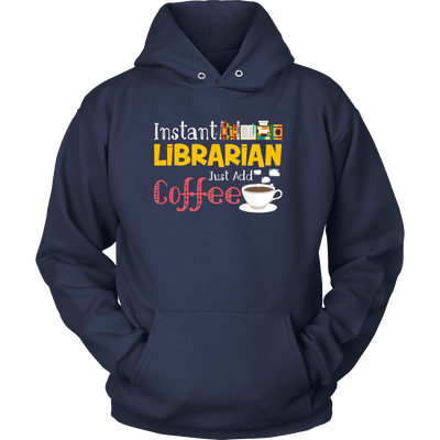 Instant Librarian Just Add Coffe - Awesome Librarians - 5