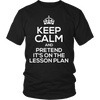 Keep Calm And Pretend It's On The Lesson Plan Shirt - Awesome Librarians - 3