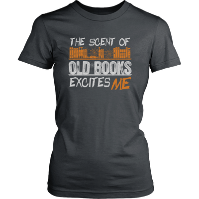 The Scent Of Old Books Excites Me Shirt