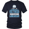 I May Be Retired But I'm Always A Librarian - Awesome Librarians - 4