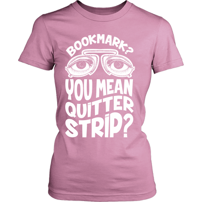 Bookmark? You Mean Quitter Strip? - Awesome Librarians - 9