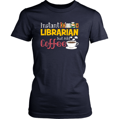 Instant Librarian Just Add Coffe - Awesome Librarians - 9