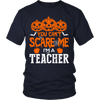 You Can't Scare Me I'm A Teacher - Awesome Librarians - 2