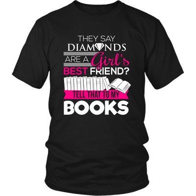 They Say Diamonds Are A Girl's Best Friend Tell That To My Books - Awesome Librarians - 4