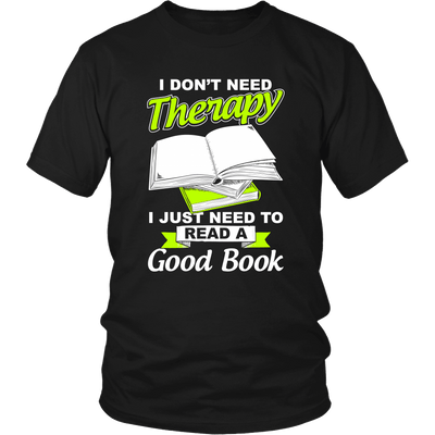 I Don't Need Therapy I Just Need To Read A Good Book - Awesome Librarians - 5