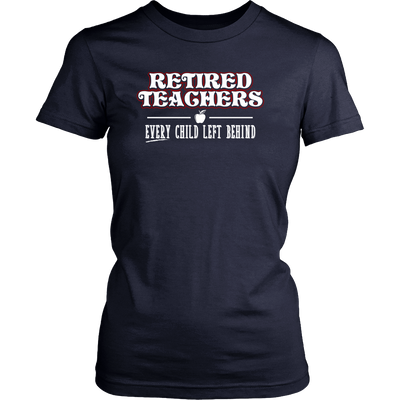 Retired Teacher Every Child Left Behind Shirt - Awesome Librarians - 8