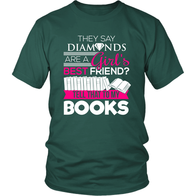 They Say Diamonds Are A Girl's Best Friend Tell That To My Books - Awesome Librarians - 3
