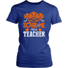 You Can't Scare Me I'm A Teacher - Awesome Librarians - 7