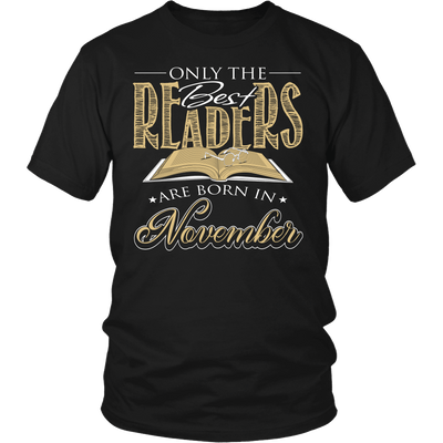 Only The Best Readers Are Born In November Shirt