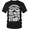 Bookmark? You Mean Quitter Strip? - Awesome Librarians - 5