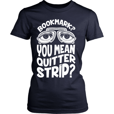 Bookmark? You Mean Quitter Strip? - Awesome Librarians - 12