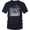 When In Doubt Visit Your Library - Awesome Librarians - 3