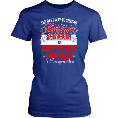The Best Way To Spread Christmas Cheer Is Gifting Books Shirt - Awesome Librarians - 7