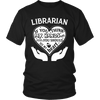 Librarian If You Think My Hands Are Full You Should See My Heart - Awesome Librarians - 4