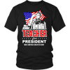 Teacher For President Make America Educated Again - Awesome Librarians - 5