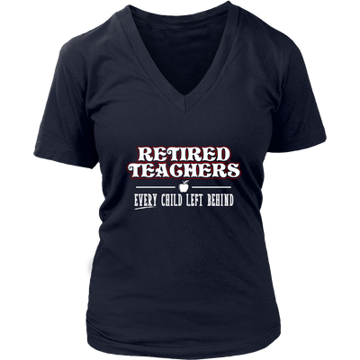 Retired Teacher Every Child Left Behind Shirt - Awesome Librarians - 12